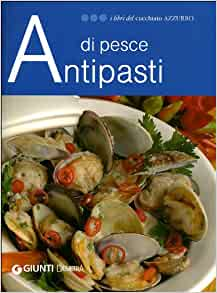 Antipasti di pesce: 9788844037727: Amazon.com: Books