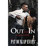 Out and In: A mystery-thriller with society sizzle