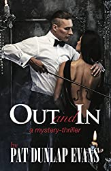 Out and In: A mystery-thriller.Murder, opera, football, romance and island intrique. - The Harriet Reviews