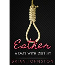 Esther: A Date With Destiny (Search For Truth Series)
