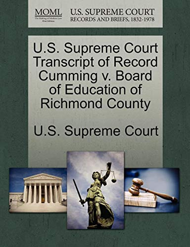 U.S. Supreme Court Transcript of Record Cumming v. Board of Education of Richmond County