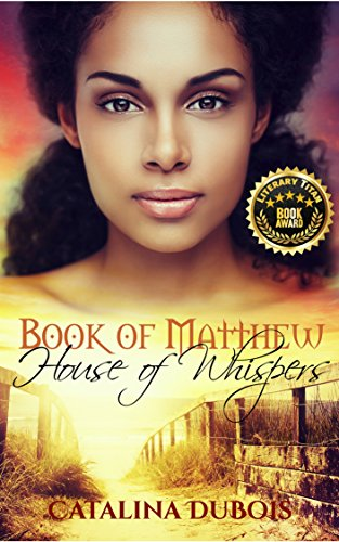 Book of Matthew: House of Whispers by [DuBois, Catalina]