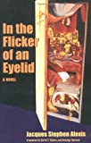 In the Flicker of an Eyelid, Alexis, Jacques Stephen, 0813921392