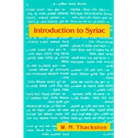Introduction to Syriac: An Elementary Grammar with Readings from Syriac Literature