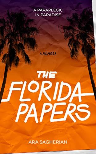 The Florida Papers: A Paraplegic in Paradise