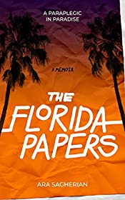 The Florida Papers: A Paraplegic in Paradise