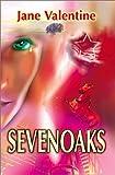 Sevenoaks, Jane Valentine, 0595180949