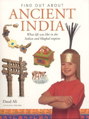 Ancient India: Find Out About Series by Anness