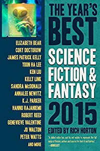 The Year's Best Science Fiction & Fantasy 2015 Edition (The Year's Best Science Fiction and Fantasy Book 7)