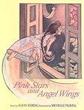Pink Stars and Angel Wings, Susan Ekberg, 0963041908
