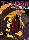 Le Cycle de Tai-Dor. Le Masque de Tai-Dor, tome 2 par Serrano