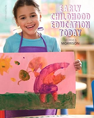 Early Childhood Education Today, Enhanced Pearson eText -- Access Card (13th Edition)