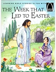 The Week That Led To Easter - Archbooks
