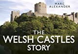 The Welsh Castles Story