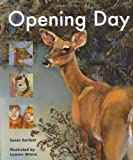 Opening Day, Susan Bartlett and Luanne Wrenn, 088448288X