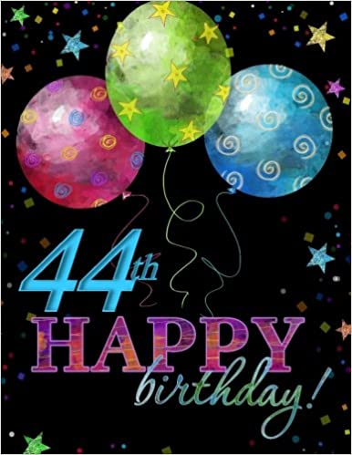44th Happy Birthday Celebration Guest Book44th Gift For Women In All D44th Decorations Al44th Party Supplies