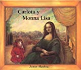 Carlota Y Monna Lisa (Spanish Edition)