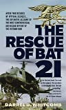 The Rescue of Bat 21, Darrel D. Whitcomb, 0440226546