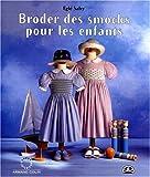 img - for Broder des smocks pour les enfants (livre et patrons) book / textbook / text book