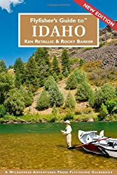 Flyfisher's Guide to Idaho (Flyfisher's Guides)