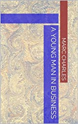 A Young Man in Business (English Edition)