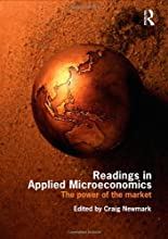 Readings in Applied Microeconomics: The Power of the Market [Paperback] [2009] (Author) Craig Newmark