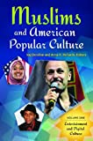 Muslims and American Popular Culture, , 0313379629