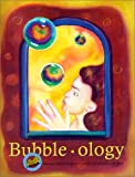 Bubble-Ology, Jacqueline Barber, 0924886587