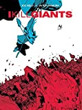 I Kill Giants Fifth Anniversary Edition TP by Joe Kelly (2014-05-20)