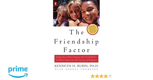 the friendship factor thompson andrea rubin kenneth