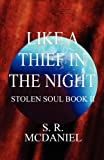 img - for Like a Thief in the Night: Stolen Soul Book II book / textbook / text book