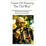 Learn Oil Painting The Old Way