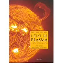 l'etat de plasma: le feu de l'univers
