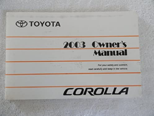 2003 toyota corolla owners manual toyota motor sales co ltd rh amazon com 2003 toyota corolla owners manual free pdf 2003 toyota corolla owners manual free pdf