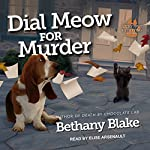 Dial Meow for Murder: Lucky Paws Petsitting Mystery Series, Book 2 | Bethany Blake