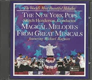 The New York Pops: Magical Melodies From Great Musicals (World's Most Beautiful Melodies From Reader's Digest)