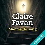 Miettes de sang | Claire Favan