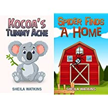 Books For Kids: Kokoa's Tummy Ache/Spider Finds A Home: Fun Stories, Children's Books, Free Stories, Bedtime stories, Stories Before Bed, Five Minute Stories, ...  6-8 (Books For Kids Group Book Book 11)