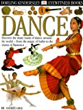 Dance, Andree Grau and Dorling Kindersley Publishing Staff, 0789466252