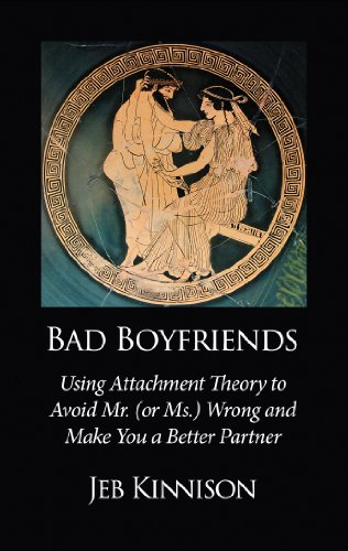 Bad boyfriends using attachment theory to avoid mr or ms wrong bad boyfriends using attachment theory to avoid mr or ms wrong fandeluxe Image collections