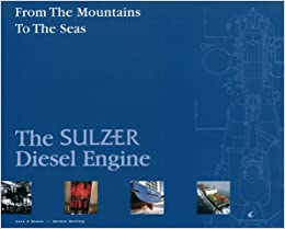 From The Mountains To The Seas (The Sulzer Diesel Engine