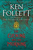 Book cover from The Evening and the Morning (Kingsbridge) by Ken Follett