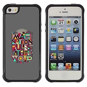 Suave TPU Caso Carcasa de Caucho Funda para Apple Iphone 5 / 5S / Imagination Rule World Quote Creativity Art / STRONG