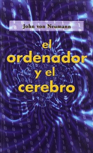 Descargar Libro El Ordenador Y El Cerebro John Von Neumann