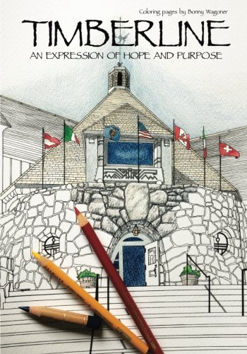 Timberline Lodge: An Expression of Hope and Purpose (Volume ()