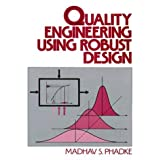 Quality Engineering Using Robust Design