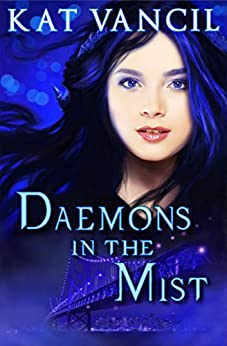 Daemons in the Mist: A Romantic Paranormal Mystery Series (The Marked Ones Trilogy Book 2) by [Vancil, Kat]