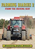 Farming Diaries 2: From the Drivers Seat