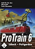 Train Simulator - Pro Train 6 Vogelfluglinie Lübeck - Puttgarden [CD-ROM]