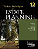 img - for The Tools & Techniques Of Estate Planning 13 Edition (The Tools & Techniques Series) book / textbook / text book